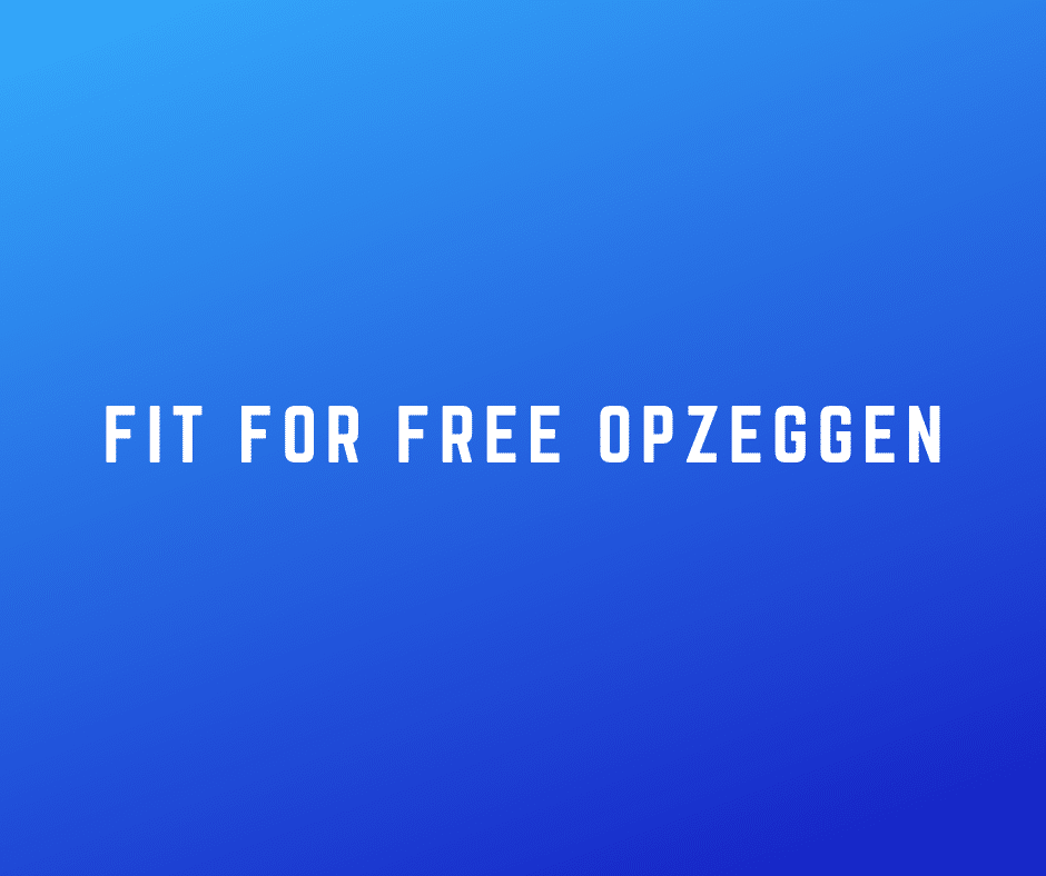 Fit for free opzeggen