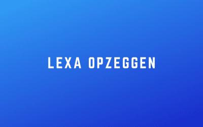 Lexa opzeggen