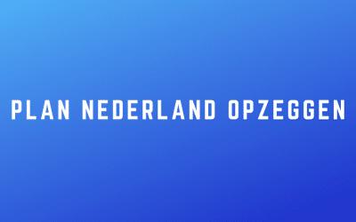 Plan Nederland opzeggen