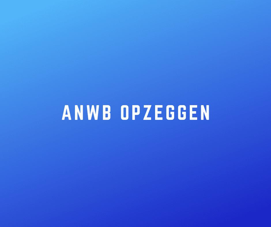 ANWB opzeggen