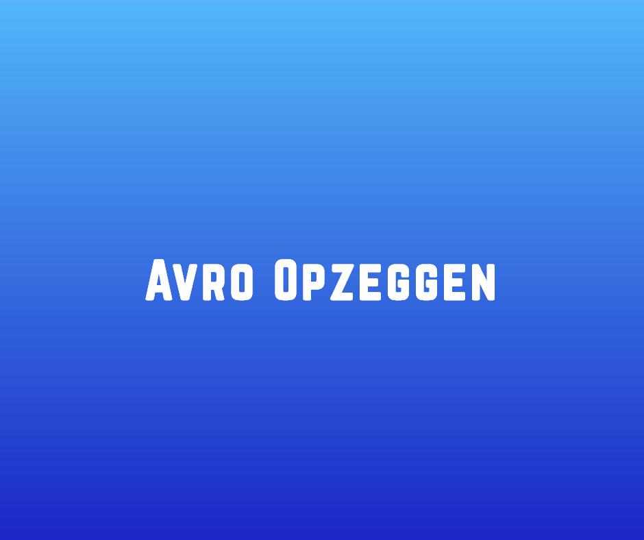 Avro Opzeggen