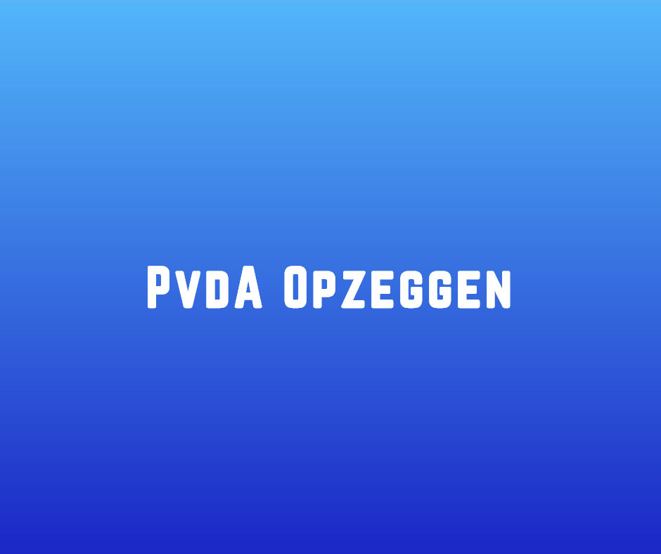 PvdA Opzeggen