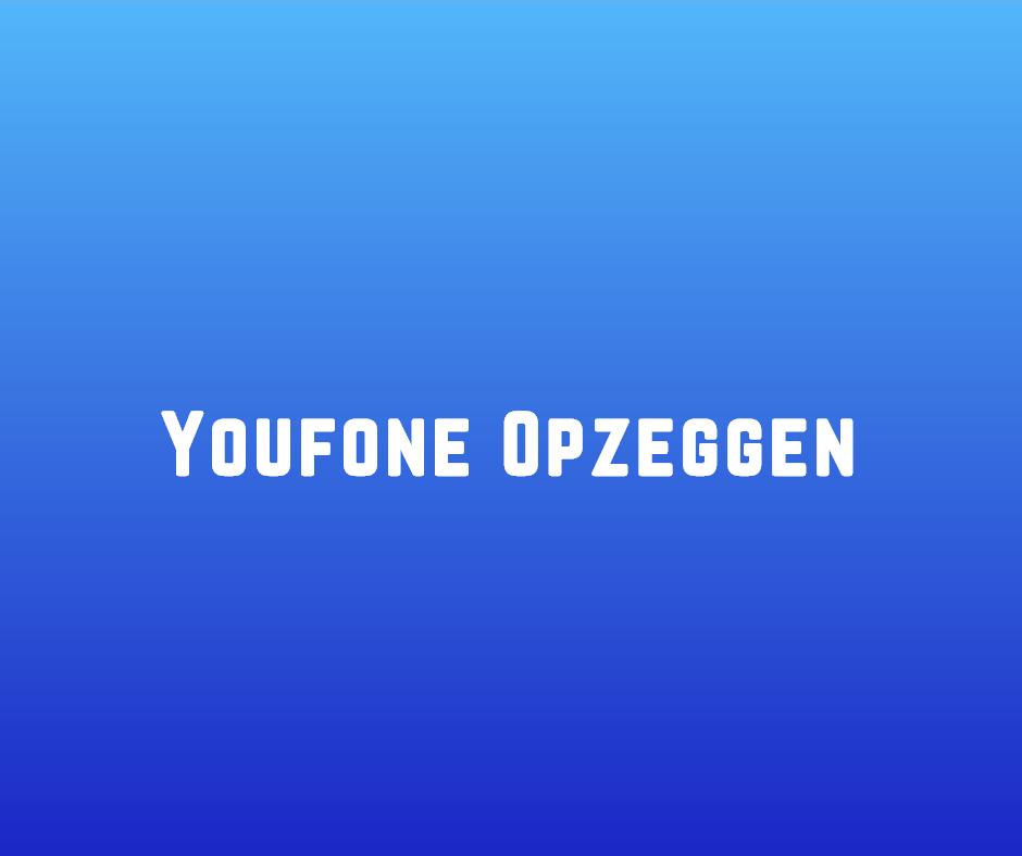 Youfone Opzeggen