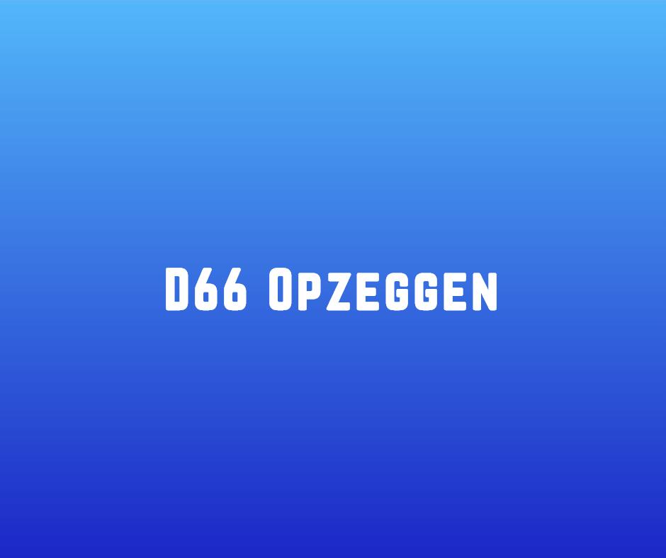 D66 Opzeggen