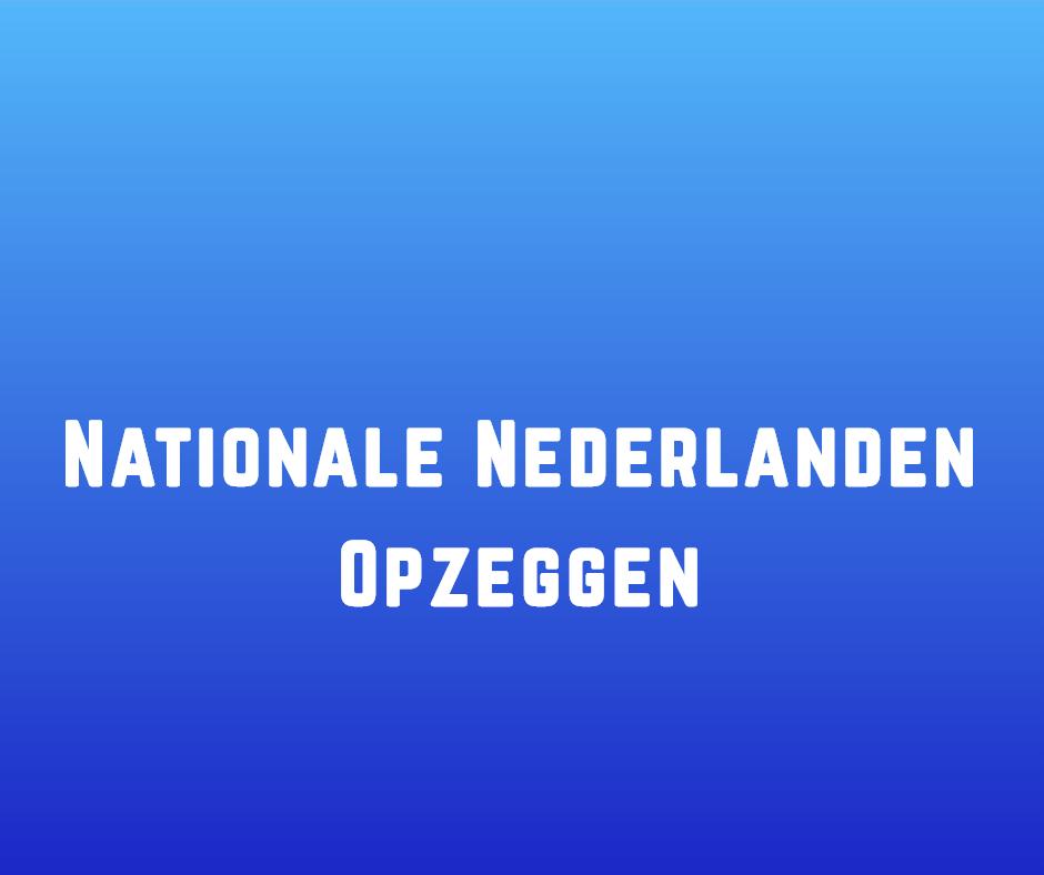 Nationale Nederlanden Opzeggen