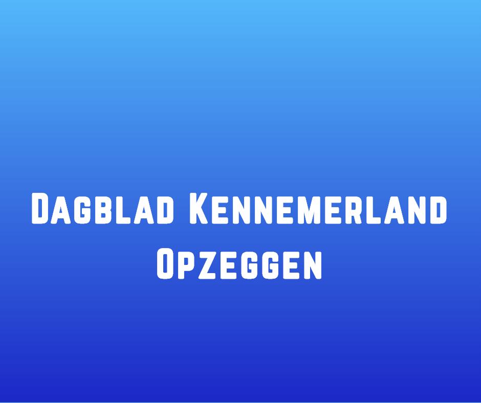 Dagblad Kennemerland Opzeggen