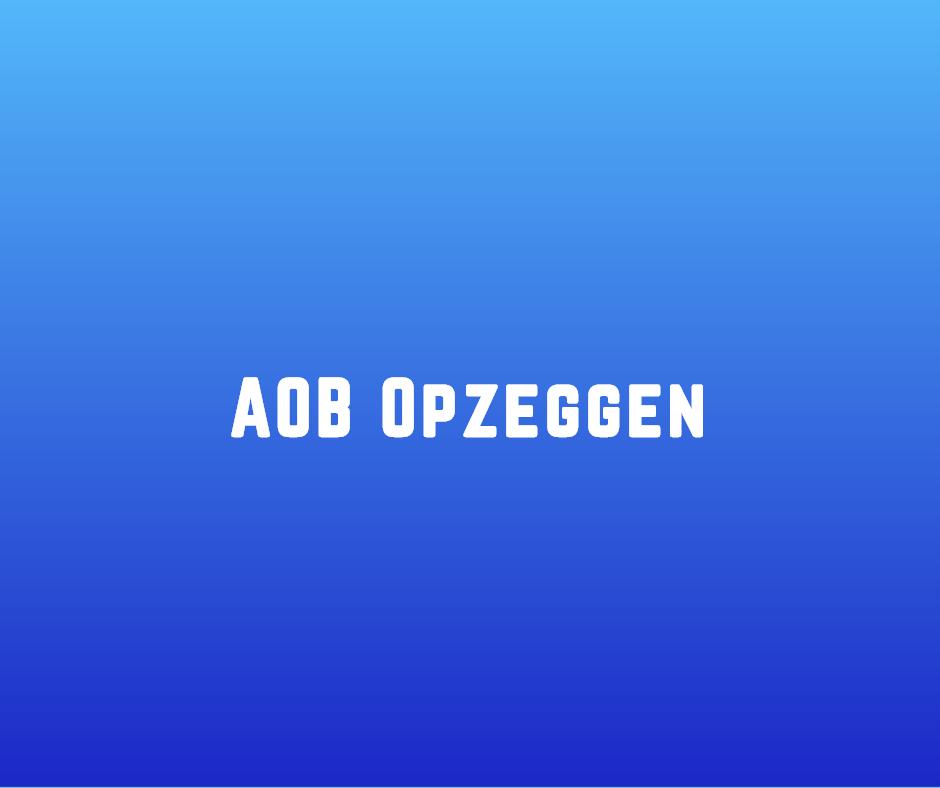 AOB Opzeggen