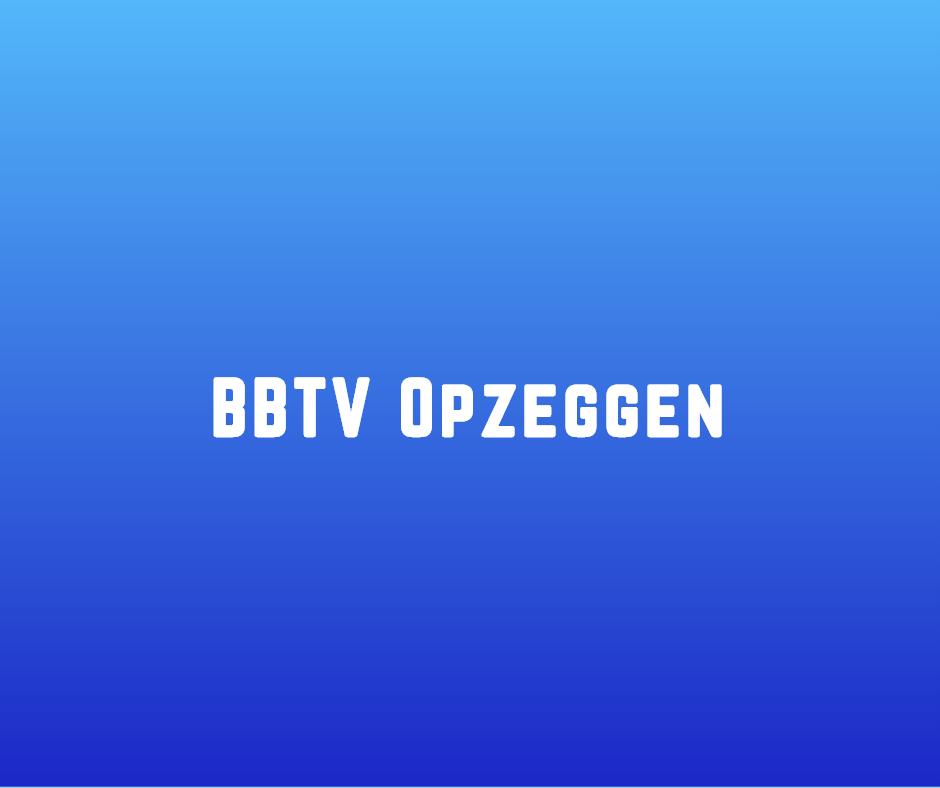 BBTV opzeggen