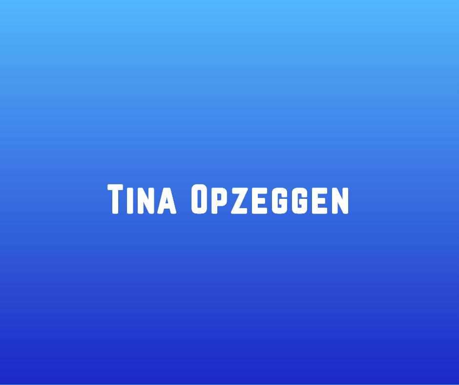 Tina Opzeggen
