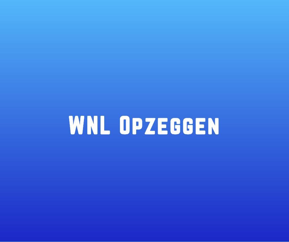 WNL opzeggen