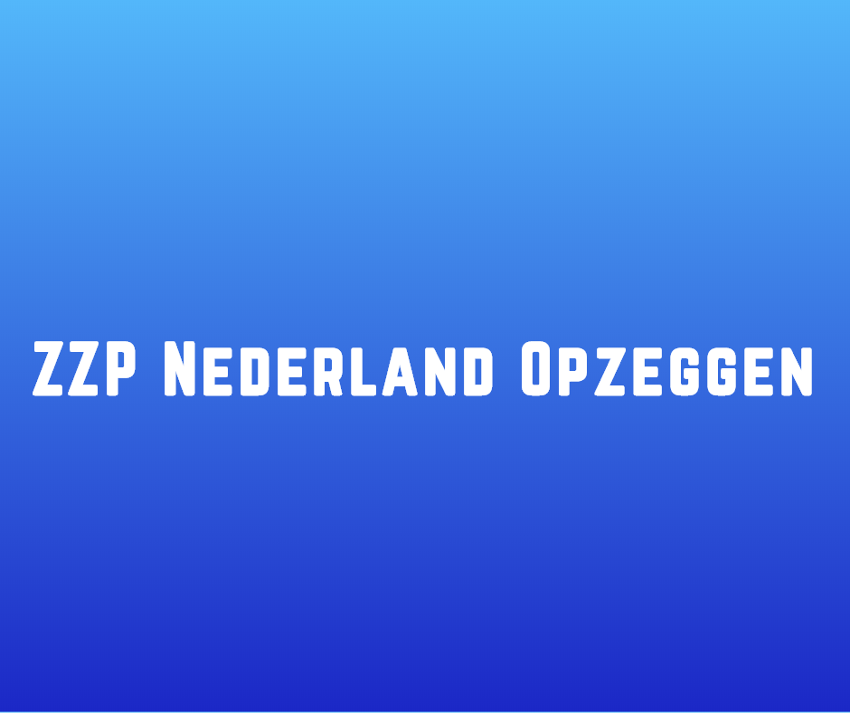 ZZP Nederland opzeggen